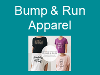 Bump and Run Apparel