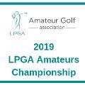 2019 LPGA Amateurs Championship
