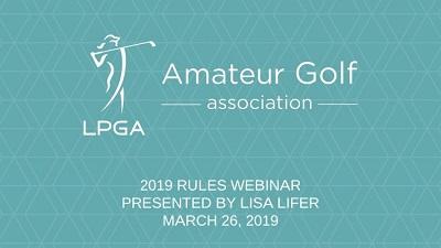 2019 LPGA Amateurs Rules Webinar
