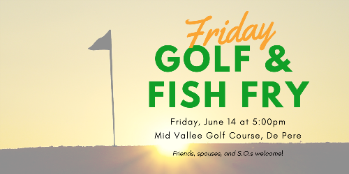 Friday Golf and Fish Fry