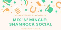 Mix n Mingle Shamrock Social